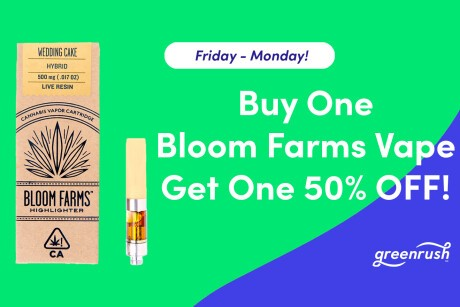 Buy One Bloom Farms Vape get One 50% OFF! Banner