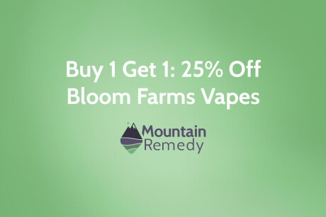 Buy One Bloom Farms Vape Get One 25% OFF Banner