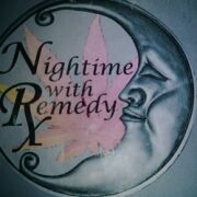 Nightime with Remedy