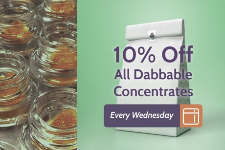 Dabbers Delight Wednesdays! 10% Off All Dabbable Concentrates! Banner